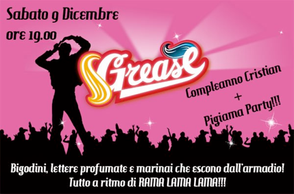 Pigiama Party Grease